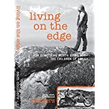 Living On The Edge by Sam Childers (2014-08-12)