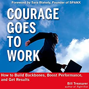 Courage Goes to Work Audiobook