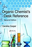 Organic Chemist's Desk Reference, Caroline Cooper, 1439811644