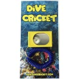 Dive Cricket Underwater communication/signaling device
