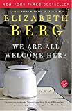 img - for We Are All Welcome Here: A Novel book / textbook / text book