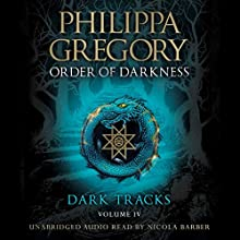 Dark Tracks Audiobook by Philippa Gregory Narrated by Nicola Barber