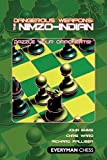 Dangerous Weapons: The Nimzo-indian: Dazzle Your Opponents-John Emms Palliser Richard Chris Ward