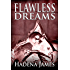 Flawless Dreams (Dreams & Reality Book 12)