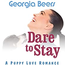 Dare to Stay Audiobook by Georgia Beers Narrated by Abby Craden