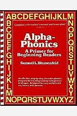Alpha-Phonics: A Primer for Beginning Readers Kindle Edition