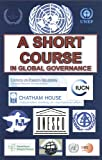 img - for A Short Course In Global Governance, and Agenda 21 book / textbook / text book
