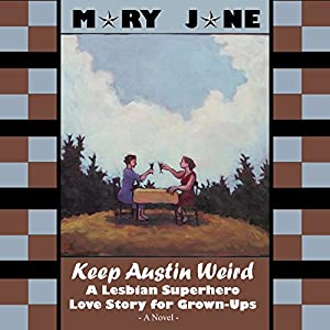 Keep Austin Weird Audiobook