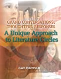 Grand Conversations, Thoughtful Responses, Faye Brownlie, 1553790545