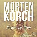 Skytten på Urup | Morten Korch