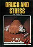 img - for Drugs and Stress (Drug Abuse Prevention Library) book / textbook / text book