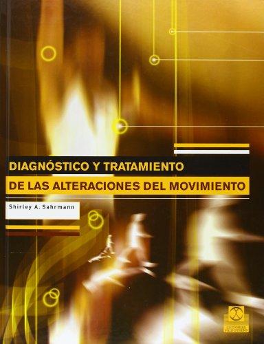 Descargar Libro Diagnóstico Y Tratamiento De Las Alteraciónes Del Movimiento Shirley A. Sahrmann