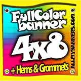4' X 8' Full Color Printed Custom Banner 13oz Vinyl Hems & Grommets Free Design By BannersOutlet USA