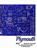 "1967 PLYMOUTH REPAIR SHOP & SERVICE MANUAL & BODY MANUAL - INCUDES: Baracuda, ""Cuda"",Belvedere, Belvedere I, Belvedere II, Satellite, Fury, Fury II, Fury III, Sport Fury, VIP, GTX, Valiant V-100, V-200, Signet, and station wagons.. 67"