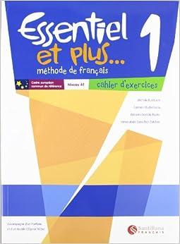 Essentiel et plus, methode de français, 1 ESO, niveau A1