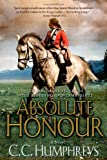 Absolute Honour: An Adventurous Tale of Spies and Jacobites, Love and Betrayal in the 18th Century (Jack Absolute)