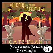 The Doctor Falls for Her Gargoyle: A Nocturne Falls Universe Story Audiobook by Cate Dean Narrated by B.J. Harrison