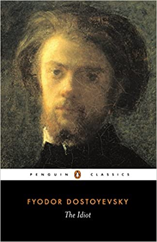 The Idiot Penguin Classics Amazon Co Uk Fyodor Dostoyevsky Ron
