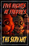 Download Five Nights at Freddy's: The Servant in PDF ePUB Free Online