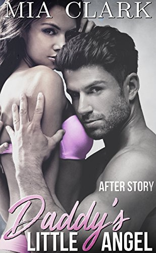 R.E.A.D Daddy's Little Angel: After Story<br />EPUB