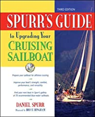 Is your boat ready to go cruising?        Just about every sailboat―used and new―can make a good cruiser, but only if the hull-deck structure, rig, and systems meet certain standards. Spurr's Guide to Upgrading Your Cruising Sailboat t...