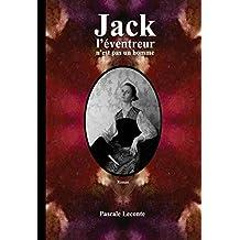 Jack l'éventreur n'est pas un homme (French Edition)