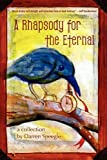 A Rhapsody for the Eternal, Darren Speegle, 1933293772