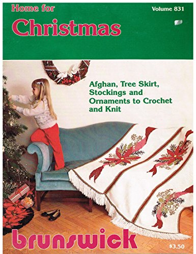 (Home For Christmas: Afghan, Tree Skirt, Stockings and Ornaments To Crochet and Knit (831))