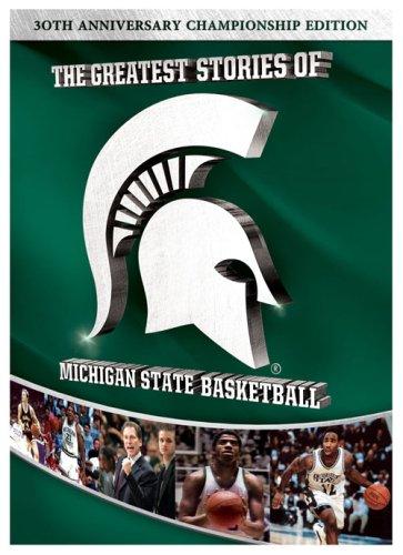 Sweatshirt Greatest (The Greatest Stories of Michigan State Basketball)