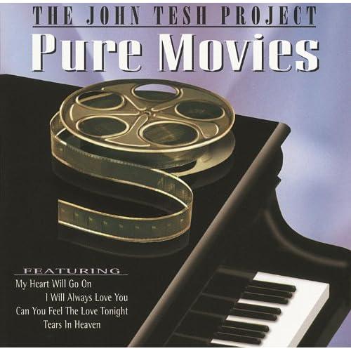 John Tesh's Pure Movies