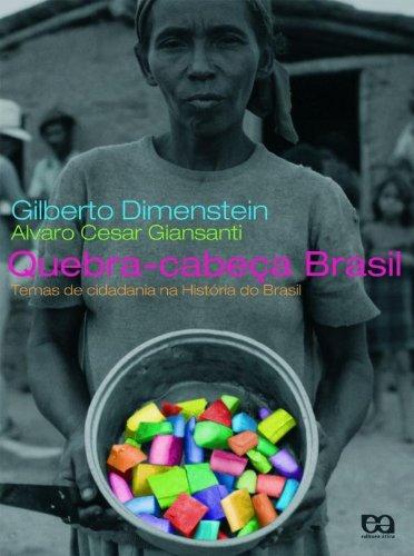 Quebra-Cabeça Brasil. Temas de Cidadania na História do Brasil