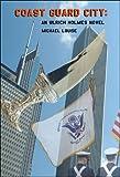 Coast Guard City, Michael Louise, 1604412968