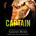 Captain Audiobook by Lauren Rowe Narrated by John Lane, Lauren Rowe
