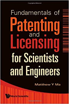 Book Fundamentals Of Patenting And Licensing For Scientists And Engineers