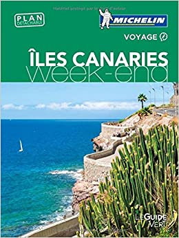 Guide Vert Week-End Iles Canaries Michel...