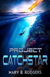 Project Catchstar (The Claire Everston Adventures Book 1)