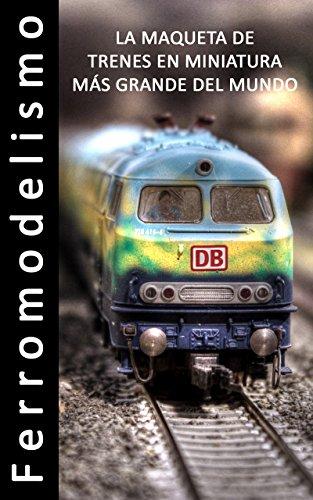 Amazon.com: Ferromodelismo - La Maqueta de trenes en ...
