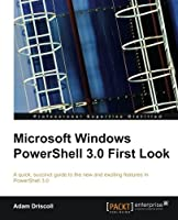 Microsoft Windows PowerShell 3.0 Firstlook