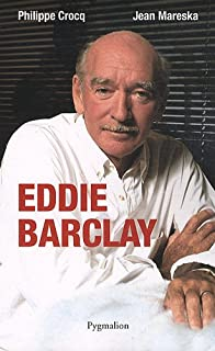Eddie Barclay, Crocq, Philippe