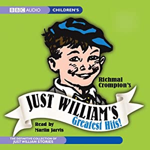 Just William's Greatest Hits! Hörbuch