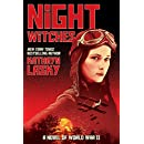 Night Witches: A Novel of World War Two