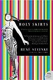 Holy Skirts, Rene Steinke, 0060778016