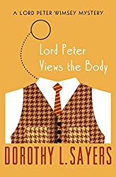 Lord Peter Views the Body (The Lord Peter Wimsey Mysteries Book 4)