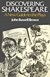 img - for Discovering Shakespeare: A New Guide to the Plays book / textbook / text book