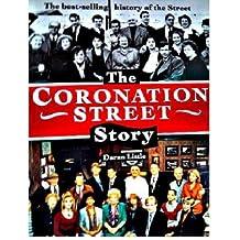 The Coronation Street Story / Daran Little