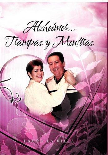 Descargar Libro Alzheimer...trampas Y Mentiras Laura La Villa