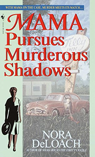 Mama Pursues Murderous Shadows (Mama Detective Book 7)