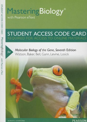 Mastering Biology with Pearson eText -- Standalone Access Card -- for Molecular Biology of the Gene (7th Edition) (Mastering Biology (Access Codes))