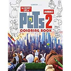 Secret Life of Pets 2 Coloring Book: Secret Life of Pets Jumbo Coloring Book with High Quality Images