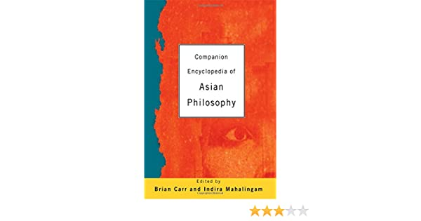 Asian companion companion encyclopaedias encyclopedia philosophy routledge